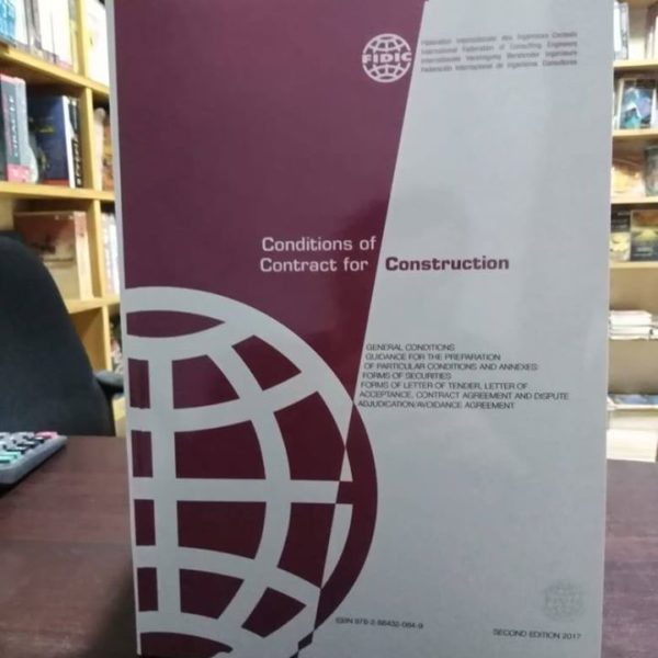 FIDIC Conditions of Contract for Construction: Red by Federation Internationale des Ingenieurs Conseils